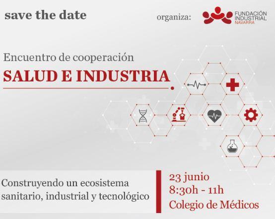 SAVA THE DATE «Encuentro de cooperación, SALUD E INDUSTRIA»
