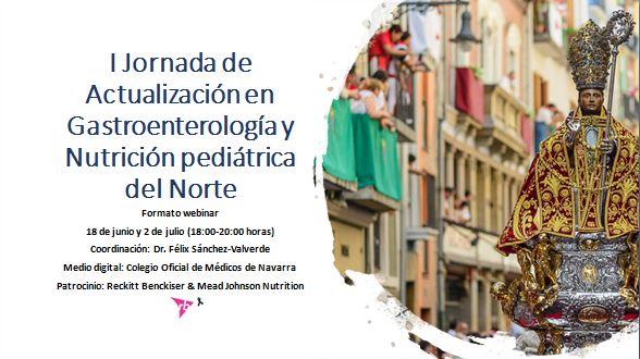 I JORNADA DE ACTUALIZACIÓN EN GASTROENTEROLOGÍA Y NUTRICIÓN PEDIÁTRICA DEL NORTE